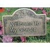 Welcome To My Garden Sign