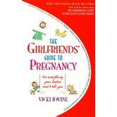 The Girlfriend's Guide to Pregnancy Book