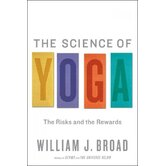 The Science of Yoga; The Risks and the Rewards