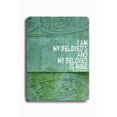 "I Am My Beloved's Wood Sign - 12"" x 9"""