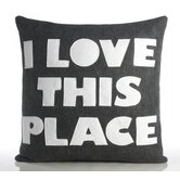 """I Love This Place"" Decorative Pillow"