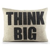&quot;Think Big&quot; Decorative Pillow