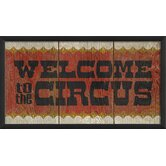 Welcome to the Circus Wall Art