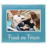 Friends are Forever Picture Frame