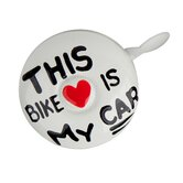 Dring My Bike is My Car Bike Bell