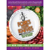 Forks Over Knives; The Plant-Based Way to Health