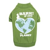 Bark If You Love The Planet Dog Tees