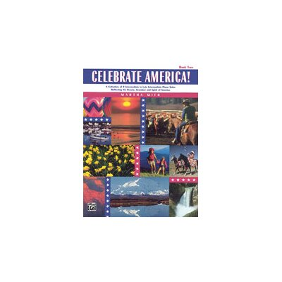 Alfred Publishing Company Celebrate America!, Book 2