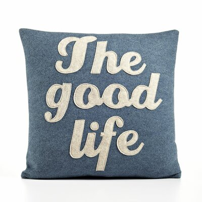 Alexandra Ferguson &quot;The Good Life&quot; Decorative Pillow
