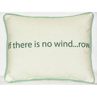 Betsy Drake Interiors Thoughts for the Day No Wind Indoor / Outdoor Pillow