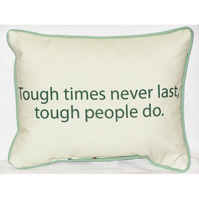 Betsy Drake Interiors Thoughts for the Day Tough Times Indoor / Outdoor Pillow