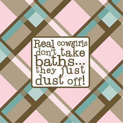 Real Cowgirls Don't Take Baths... Kids Canvas