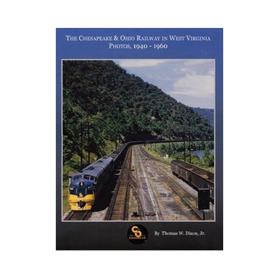 TLC Publishing Chesapeake and Ohio Railway in West Virginia