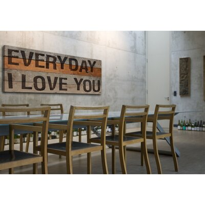 Jen Lee Art Everyday I Love You Stencil Reclaimed Wood - Douglas Fir Art