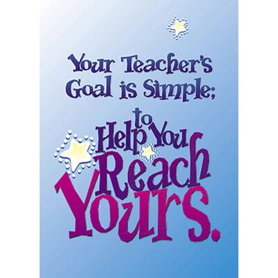 Trend Enterprises Poster Your Teachers Goal Is