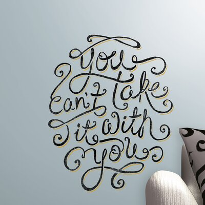 Room Mates Peel & Stick Giant 55 Hi's You Can't Take It With You Wall Decal