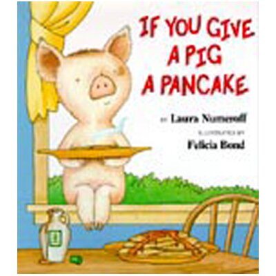 Harper Collins Publishers If You Give A Pig A Pancake