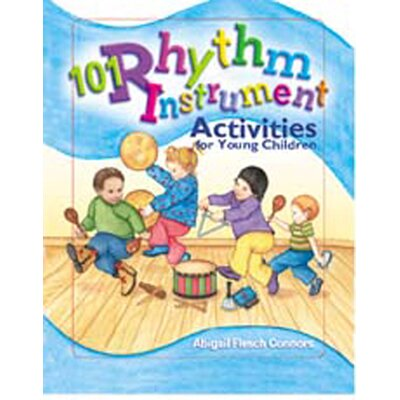 Gryphon House 101 Rhythm Instrument Activities
