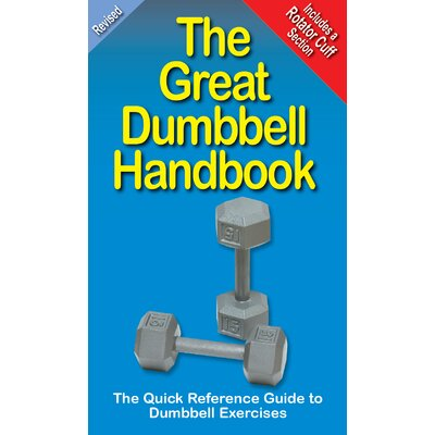 Productive Fitness Publishing The Great Dumbbell Handbook