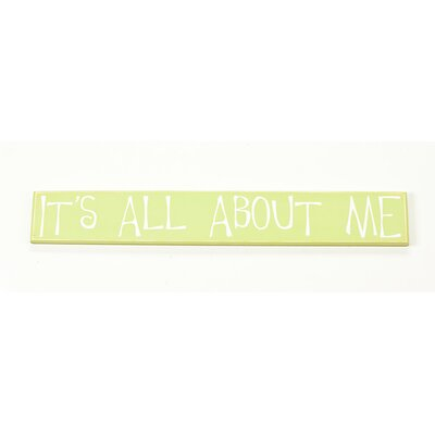"Twelve Timbers ""It's All About Me"" Sign Board"