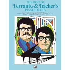 The Best of Ferrante and Teicher's Piano Duets