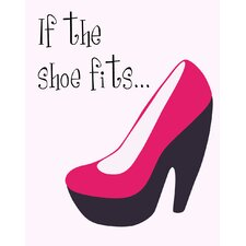 If The Shoe Fits Wall Art Print