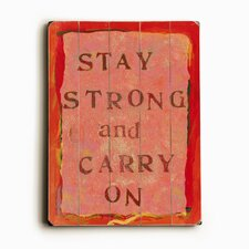 "Stay Strong Planked Wood Sign - 20"" x 14"""