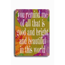 "You Remind Me Planked Wood Sign - 20"" x 14"""