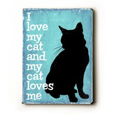 "I Love My Cat Wood Sign - 12"" x 9"""