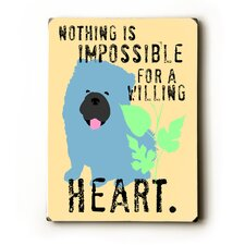 Willing Heart Wood Sign
