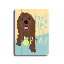 "Take Time To Play Planked Wood Sign - 20"" x 14"""