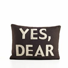 House Rules Yes, Dear Decorative Pillow