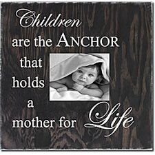 Children Are The Anchor That Holds A Mother For Life Memory Box