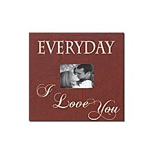 Everyday I Love You Home Frame