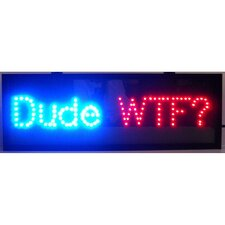Dude Led Sign