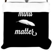Mind Over Matter Duvet Cover