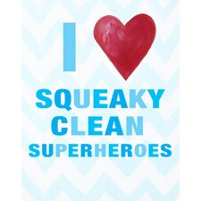 I Heart Squeaky Clean Superheroes Print Art