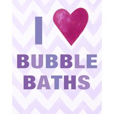 I Heart Bubble Baths Print Art