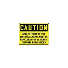 "X 10"" Black And Yellow Adhesive Vinyl Value™ Clearance And Space Sign Caution Area In Front Of This Electrical Panel Must Be Kept Clear For 36 Inches. OSHA-NEC Regulations"