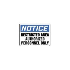 "X 14"" Blue, Black And White Plastic Value™ Admittance Sign Notice Restricted Area Authorized Personnel Only"