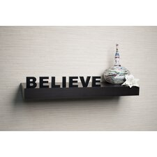 "Decorative ""Believe"" Wall Mount Self"