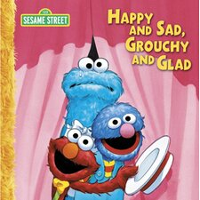 Happy And Sad Grouchy And Glad Big